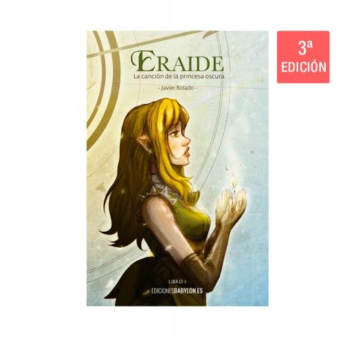 Eraide. La canción de la princesa oscura. Volumen 1
