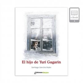 El hijo de Yuri Gagarin (eBook)