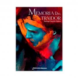 Memoria del traidor