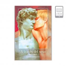 A través del sexo - Libro 1 Electrónico