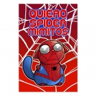 Cuddle me Spiderman (Poster)
