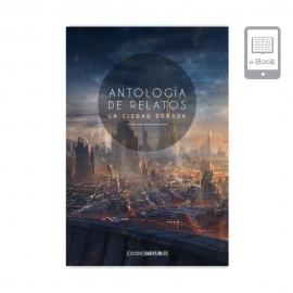 Antología de relatos La ciudad Soñada