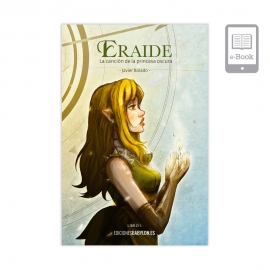 Eraide. La canción de la princesa oscura. Libro 1